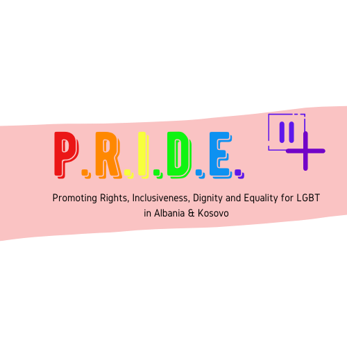 Pride II / + in Albania and Kosovo. Promoting Rights of LGBTI in Albania and Kosovo